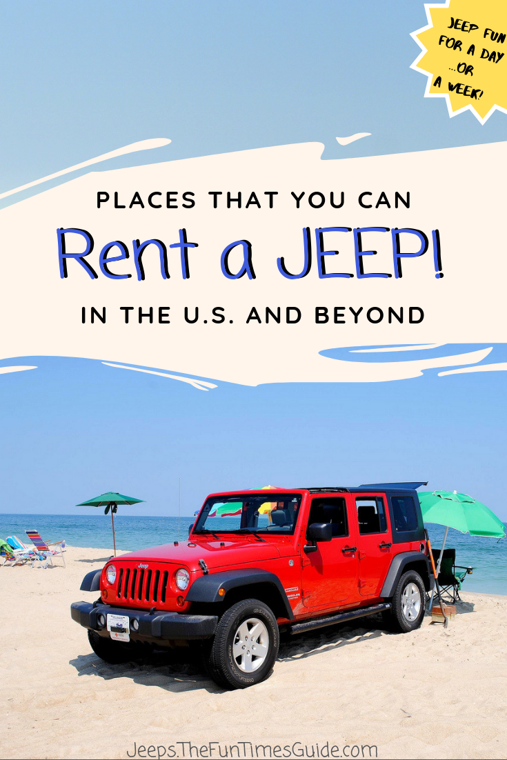 Rent A Wrangler: Where To Find Jeep Wrangler Rentals In The U.S. & Beyond